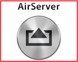 AirServer 7.2.5 Crack + Activation Code [Latest 2020]