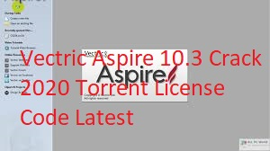 Vectric Aspire 10.3 Crack 2020 Torrent License Code Latest